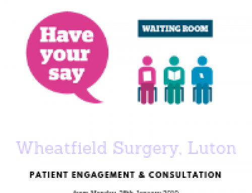 For Patients of Wheatfield Surgery, Luton – Patient Engagement & Consultation