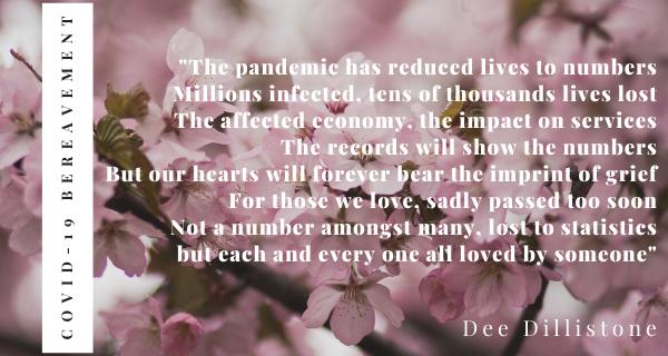 Covid 19 Bereavement poem by Dee Dillistone